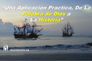 Una Aplicación Practica, de la Palabra de Dios a la Historia