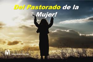 Del Pastorado de la Mujer
